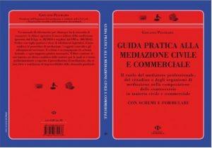 """In libreria """"La guida pratica  alla mediazione civile e commerciale di Giovanni Pecoraro"""