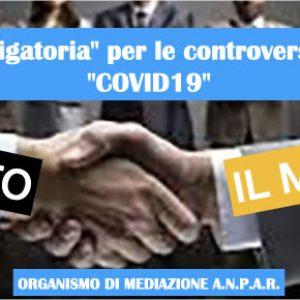 """Mediazione """"obbligatoria"""" per le controversie che nascono  da """"COVID19"""""""